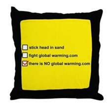 Cute There is no global warming Throw Pillow