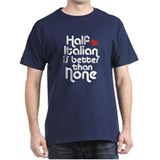 Half Italian T-Shirt