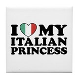 I Love My Italian Princess Tile Coaster