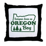 Everyone Loves an Oregon Boy Throw Pillow