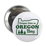 Everyone Loves an Oregon Boy Button
