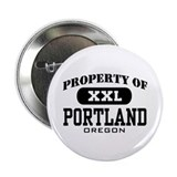 Property of Portland Oregon Button
