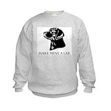 Make Mine A Lab Sweatshirt