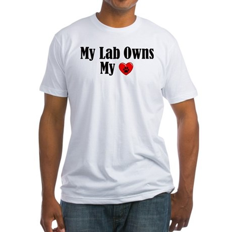 Lab Owns My Heart Fitted T-Shirt