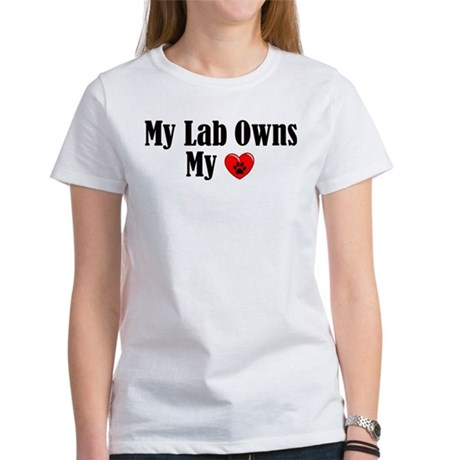 Lab Owns My Heart Women's T-Shirt