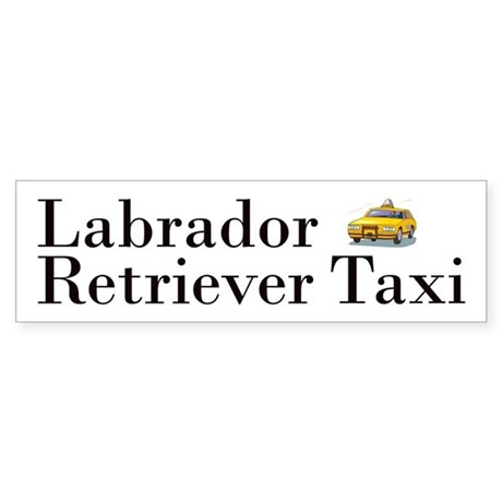 All Lab Taxi Bumper Sticker