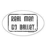 Real Men Do Ballet Oval  Aufkleber