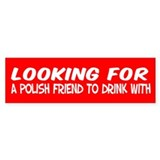 Polish Drinking Friend Bumper Car Sticker