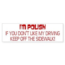 Polish Driving Style Bumper Bumper Sticker