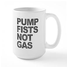 Pump Fists Not Gas Large Mug