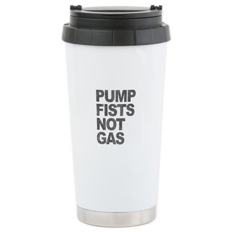 Pump Fists Not Gas Ceramic Travel Mug