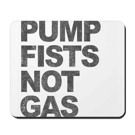 Pump Fists Not Gas Mousepad