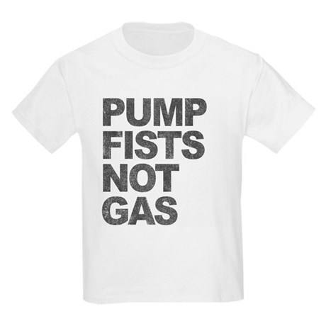 Pump Fists Not Gas Kids Light T-Shirt