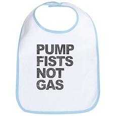 Pump Fists Not Gas Bib