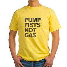 Pump Fists Not Gas Yellow T-Shirt