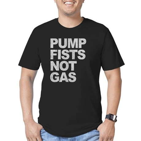 Pump Fists Not Gas Mens Fitted Dark T-Shirt