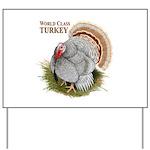 World Class Turkey Yard Sign