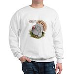 World Class Turkey Sweatshirt