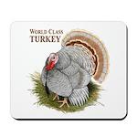 World Class Turkey Mousepad