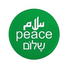 "Peace Salaam Shalom 3.5"" Button"