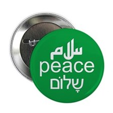 "Peace Salaam Shalom 2.25"" Button"