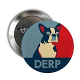 "Derp Derp Derp Dog 2.25"" Button"