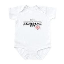 Unique Redundancy dept Infant Bodysuit