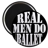 Real Men Do Ballet Magnet