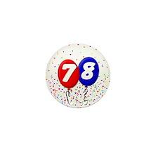 78th Birthday Mini Button