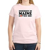 Somebody in Maine Loves Me Women's Pink T-Shirt