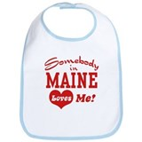 Somebody in Maine Loves Me Bib
