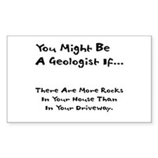 You Might Be A Geologist If.. Rectangle Decal