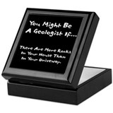 You Might Be A Geologist If.. Keepsake Box
