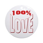 100% Love Ornament (Round)