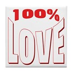 100% Love Tile Coaster