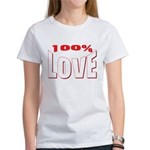 100% Love Women's T-Shirt