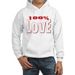 100% Love Hooded Sweatshirt