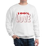 100% Love Sweatshirt