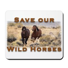 Save our Wild Horses Mousepad