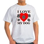 I Love My Dog Ash Grey T-Shirt