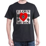 I Love My Dog Black T-Shirt