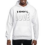 100% Love Hooded Sweatshirt