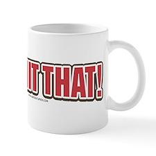 More I'd Hit That Mug