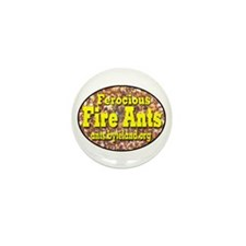 Fire Ants Mini Button