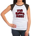 Yer Gonna Die!!! Women's Cap Sleeve T-Shirt