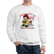When I grow up Firefighter Sweatshirt