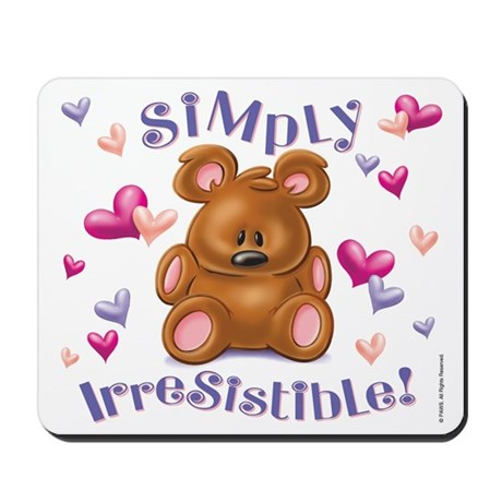 Simply Irresistible! Mousepad