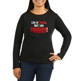 Life is tough but i am tougher Women Long Sleeve