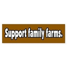 Support Family Farms Bumper Bumper Sticker