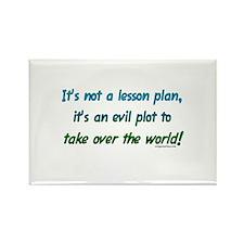 Evil lesson plan, teacher gift Rectangle Magnet